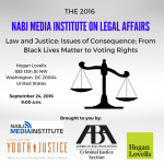 The National Association of Black Journalists will host a one day conference on law and justice Saturday, September 24th in Washington, D.C.